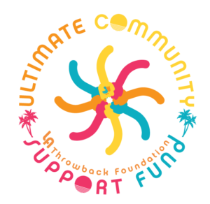 Announcing the LA Throwback Ultimate Community Support Fund